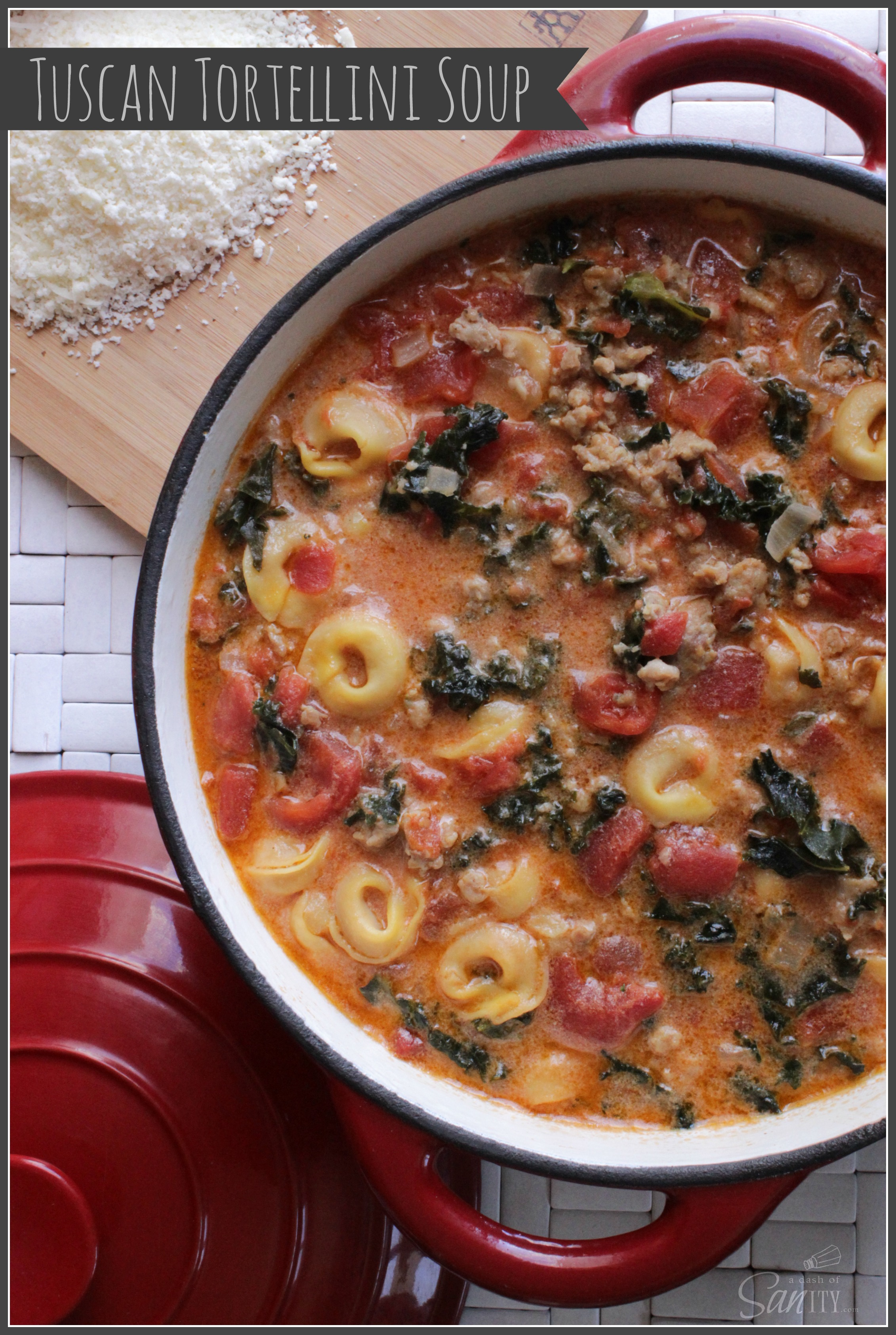 18 - A Dash of Sanity - Tuscan Tortellini Soup