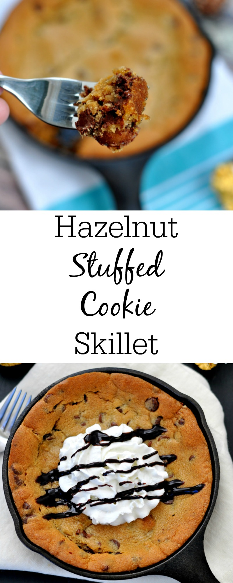 Hazelnut Stuffed Cookie Skillet