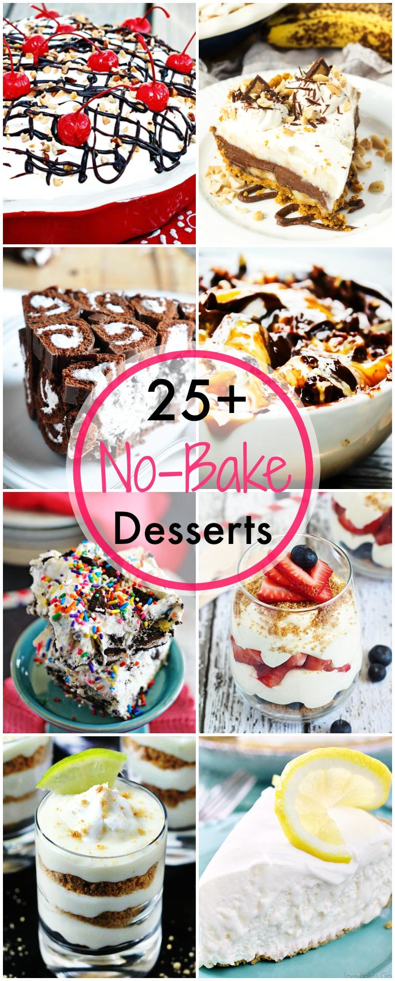 25+ No Bake Desserts