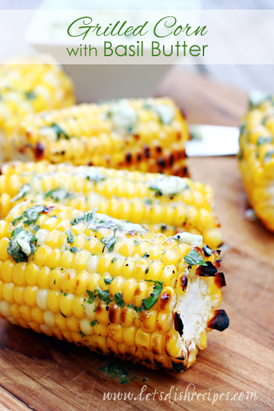 08 - Lets Dish Recipes - Grilled Corn with Basil Butter