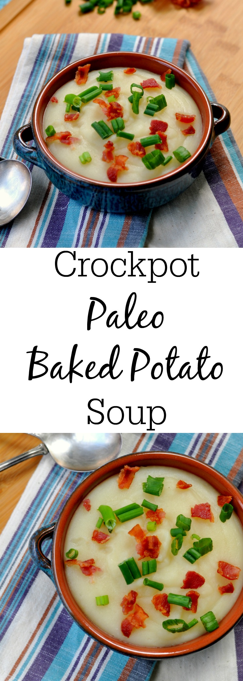 Crockpot Paleo Baked Potato Soup