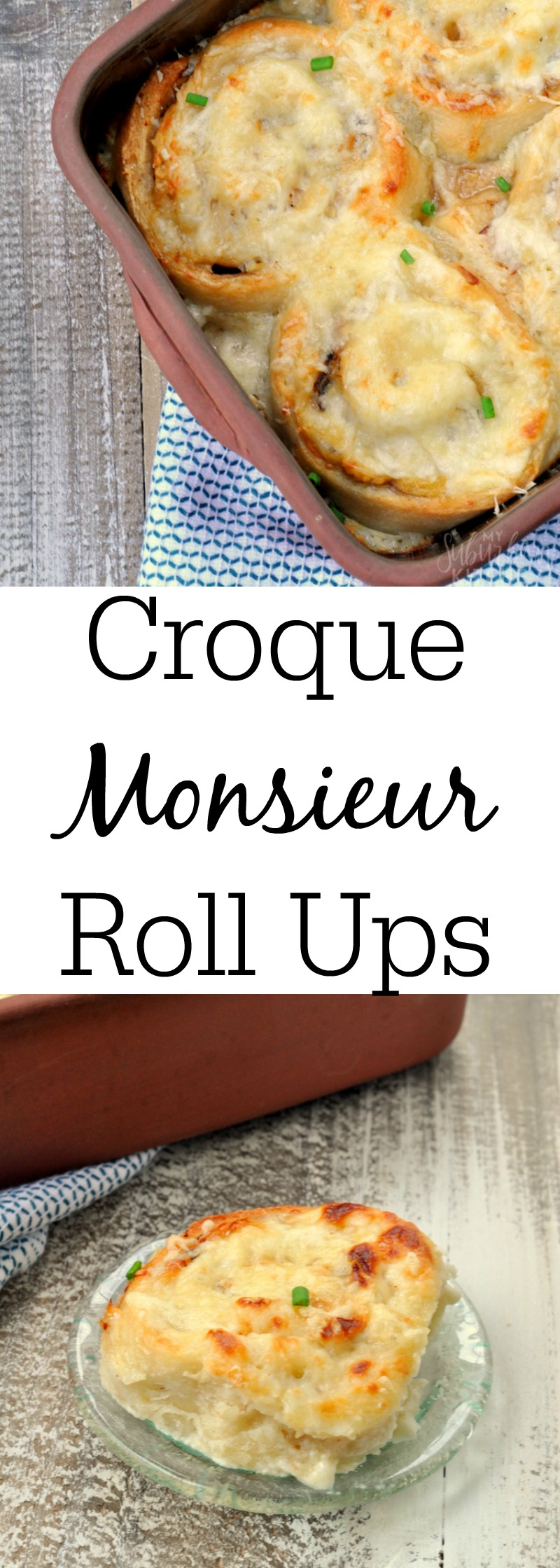 Croque Monsieur Roll-ups