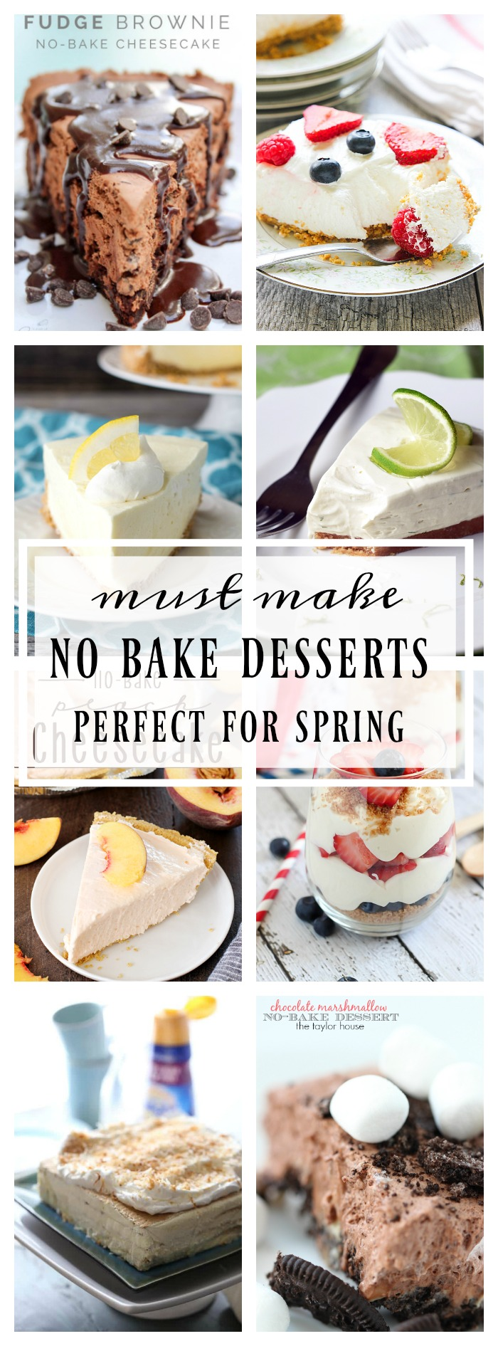Must Have No Bake Dessert