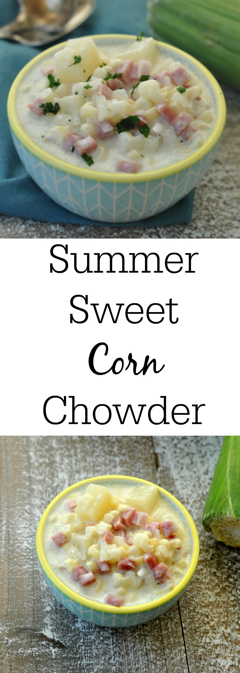 Sweet Corn Chowder