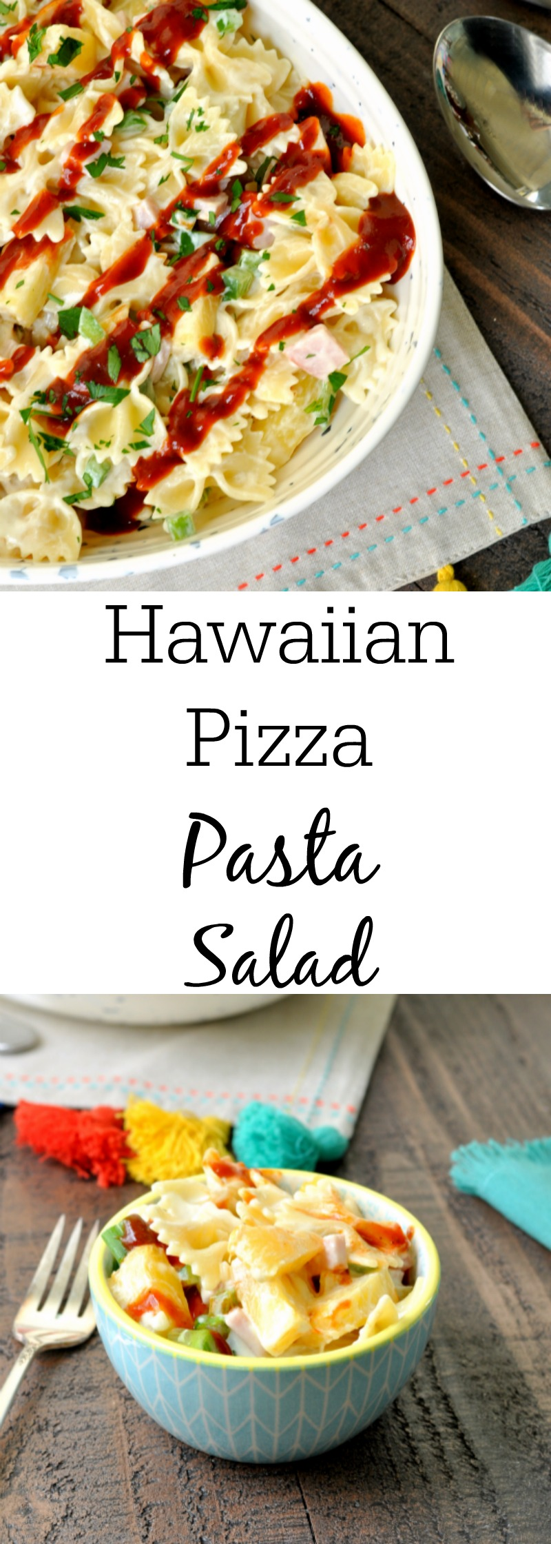 Hawaiian Pizza Pasta Salad