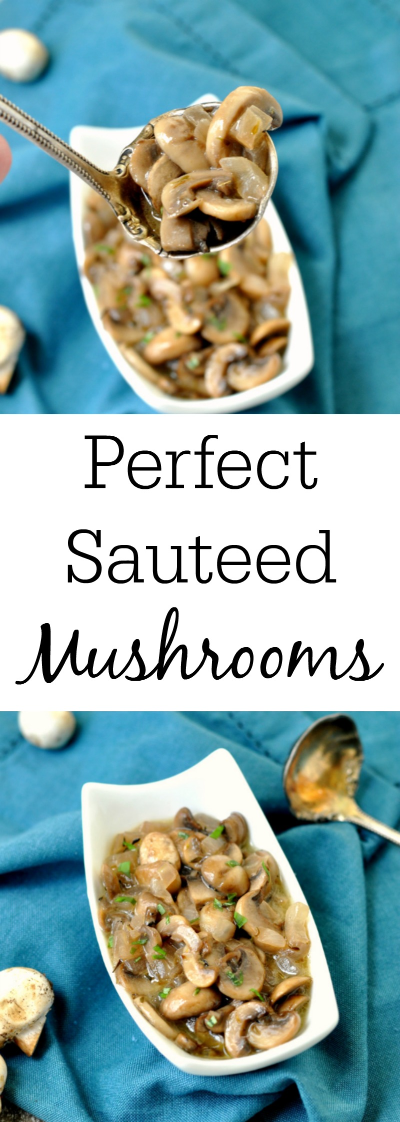 Perfectly Sauteed Mushrooms