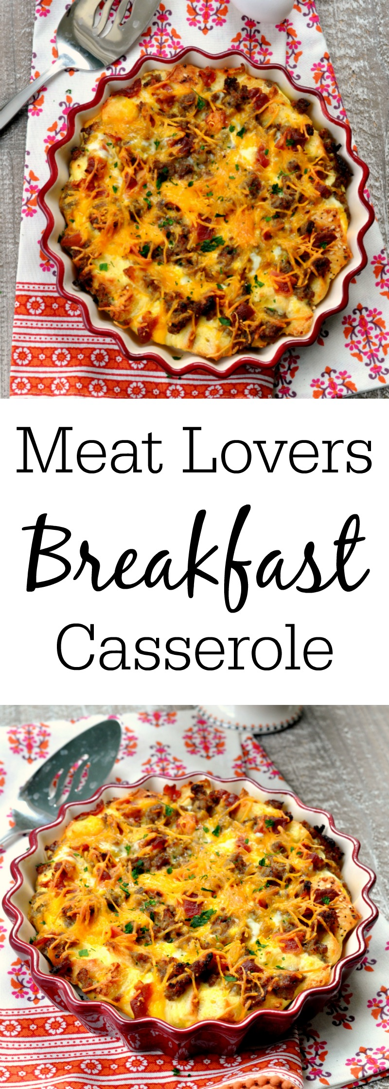 Meat Lovers Breakfast Casserole