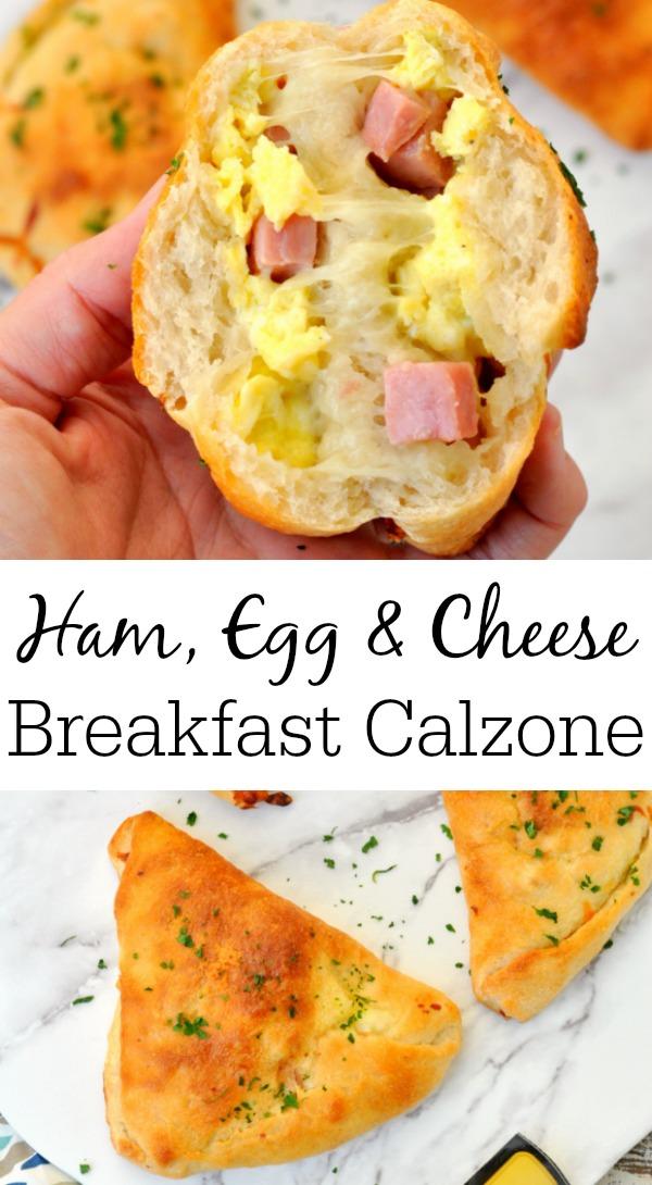 Easy Calzone Recipe - Ham, Egg and Cheese Breakfast Calzone