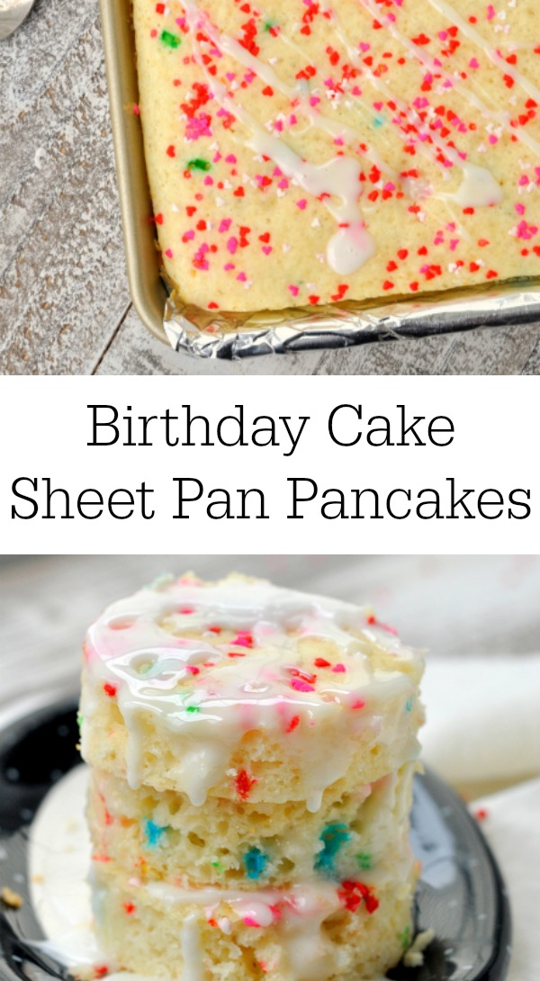 Celebrate a birthday or any day with these super delicious birthday cake sheet pan pancakes. #funfetticake #funfettipancakes #birthdaycake #sheetpanbreakfastrecipe