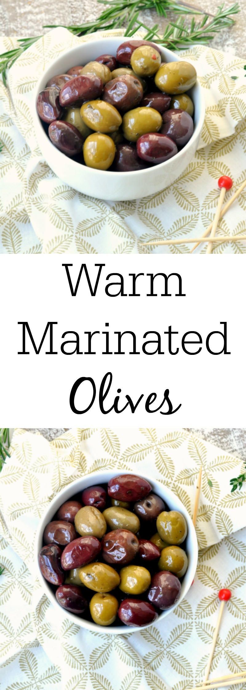 Warm Marinated Olives - The perfect party appetizer